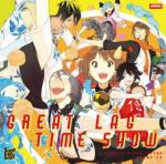 ドラマCD「GREAT LAG TIME SHOW」